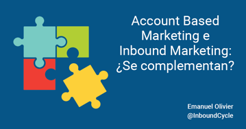 Account based marketing e inbound marketing: ¿se complementan?