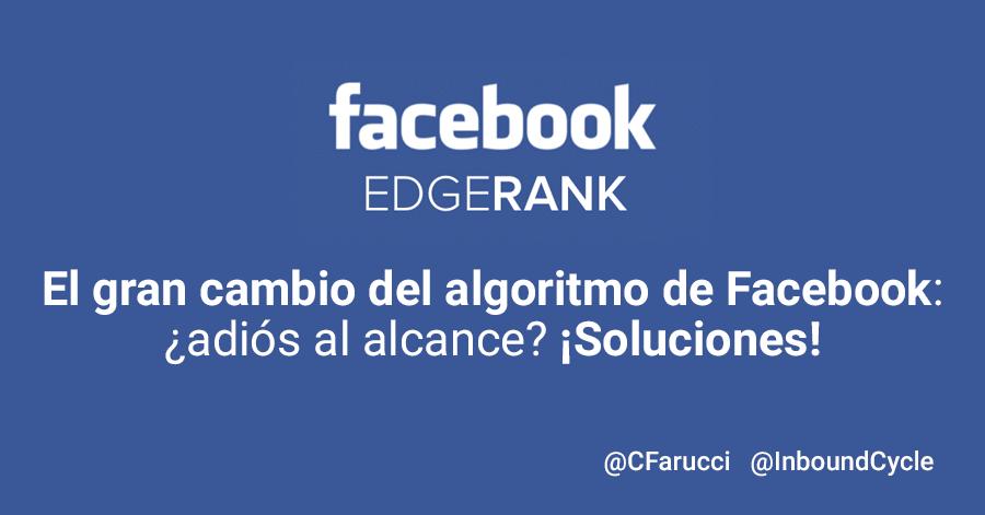 cambio de algoritmo de facebook en 2018