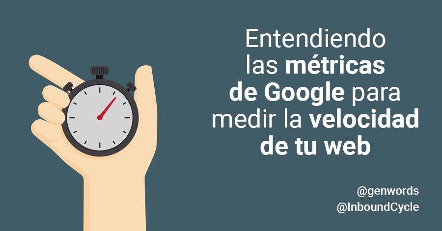 metricas-google-medir-velocidad-web