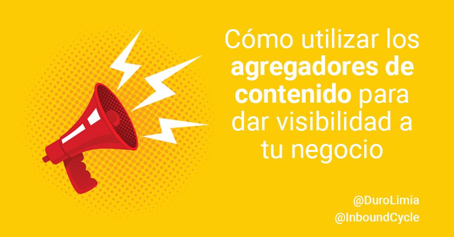 utilizar agregadres contenido visibilidad negocio