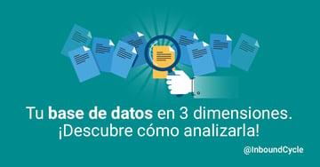 Tu base de datos en 3 dimensiones. ¡Descubre cómo analizarla!