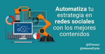 Automatiza tu estrategia en redes sociales con los mejores contenidos