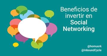 Beneficios de invertir en social networking