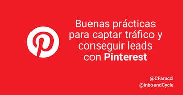 Buenas prácticas para captar tráfico y conseguir leads con Pinterest