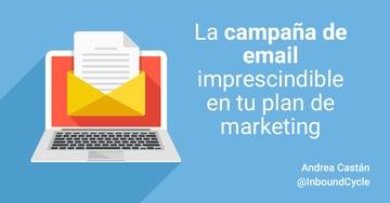 La campaña de email imprescindible en tu plan de marketing