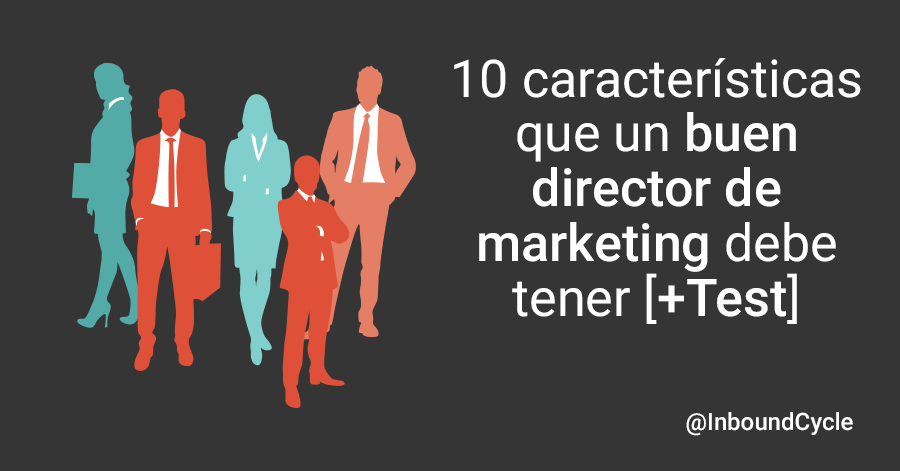 test de caracteristicas de un buen director de marketing