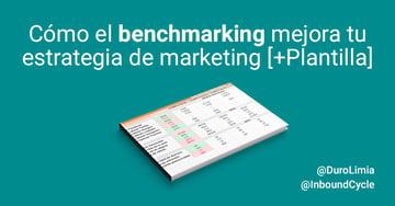 Benchmarking: cómo mejora tu estrategia de marketing [+Plantilla]