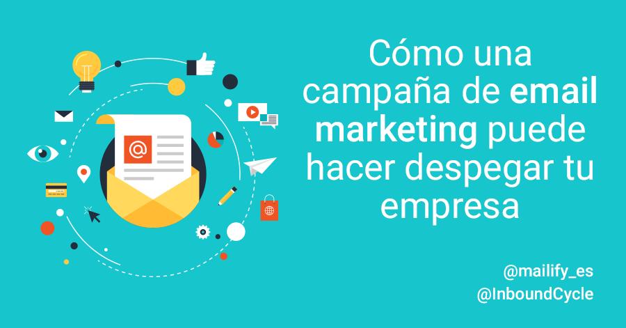 como una campaña de email marketing puede ayudar a tu empresa