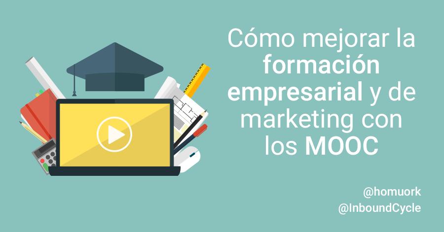 Cómo mejorar la formación empresarial y de marketing con los MOOC