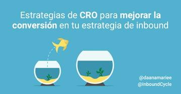 Estrategias de CRO para mejorar la conversión en tu estrategia de inbound