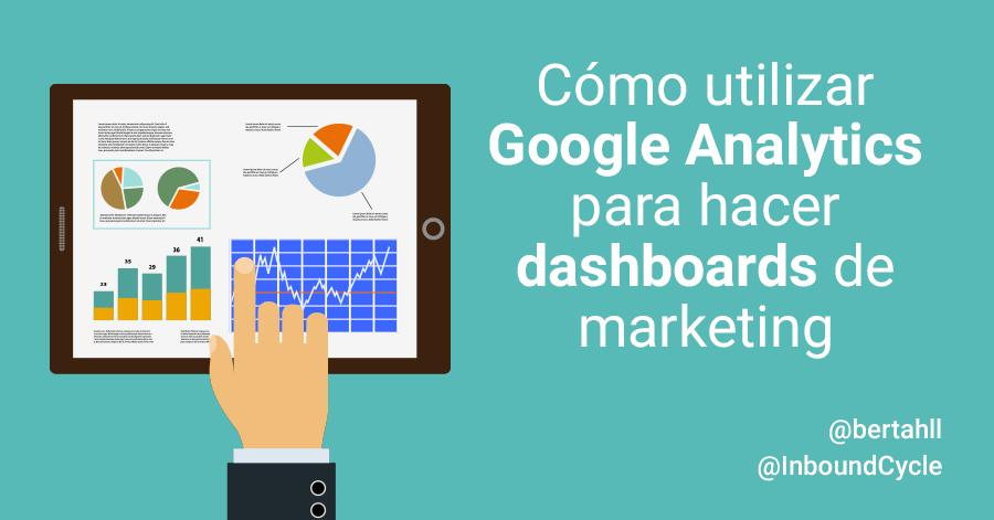 como hacer dashboards en google analytics