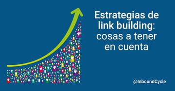 Estrategias de link building: cosas a tener en cuenta