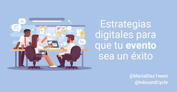Estrategias digitales para que tu evento sea un éxito