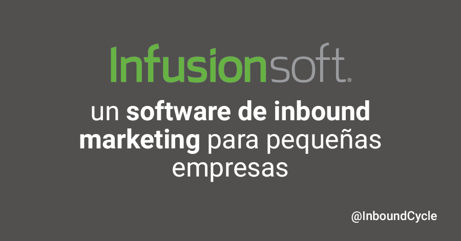 infusionsoft software de inbound marketing