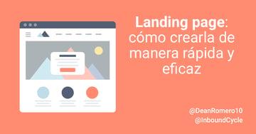 Landing page: herramientas para crearla de manera rápida y eficaz