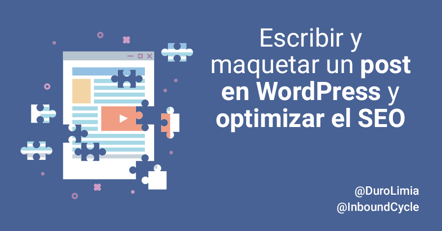 maquetar un post en wordpress y optimizar seo
