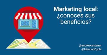 Marketing local: ¿conoces sus beneficios?
