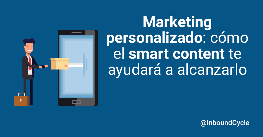 marketing personalizado con smart content