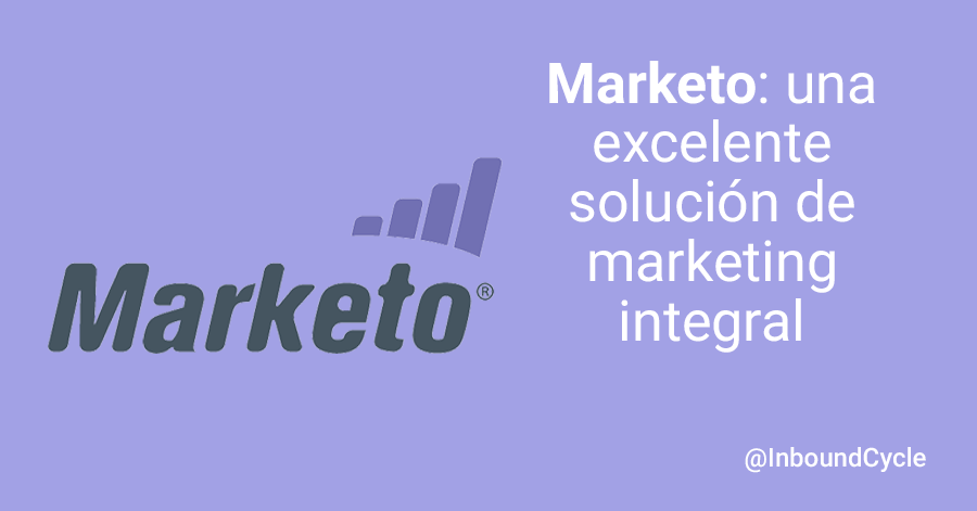 marketo como solucion de marketing integral