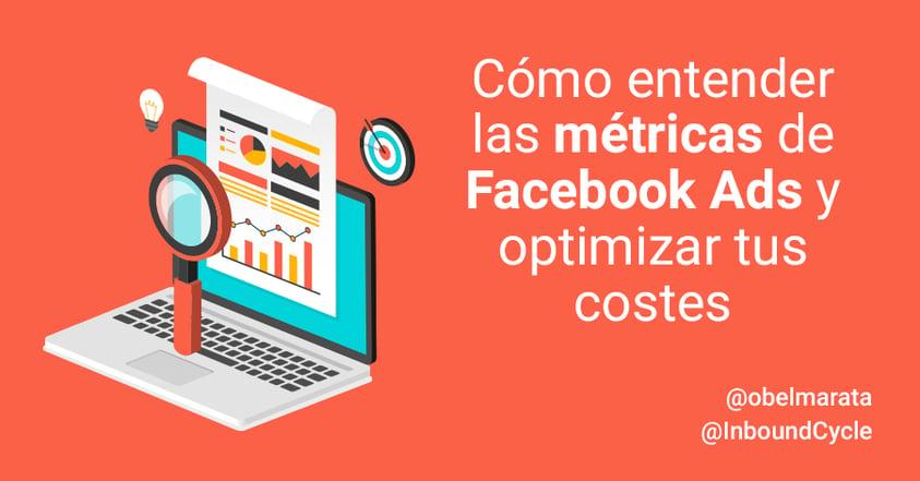 metricas y costes facebook ads