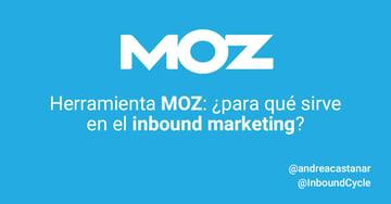 Herramienta MOZ: ¿para qué sirve en el inbound marketing?