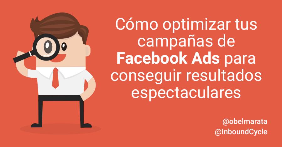 como optimizar campañas de facebook ads