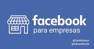 Facebook para empresas: cómo empezar con tu página corporativa