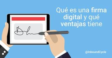 Qué es una firma digital y qué ventajas tiene para una agencia de marketing