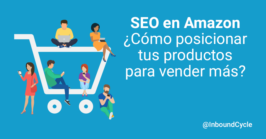 seo amazon posicionar productos