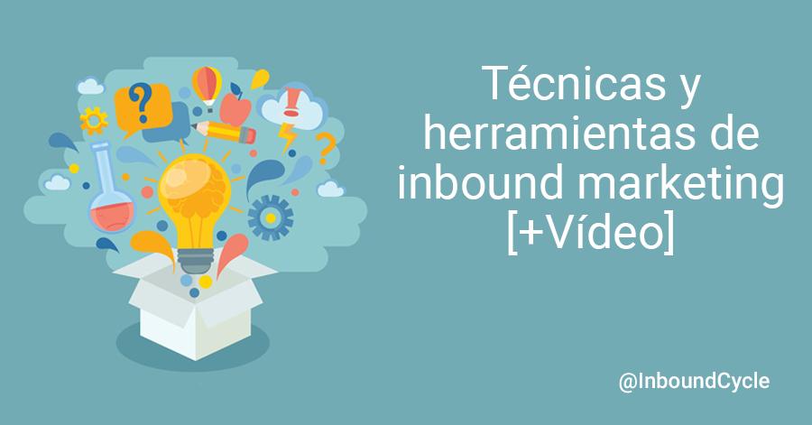 tecnicas y herramientas de inbound marketing