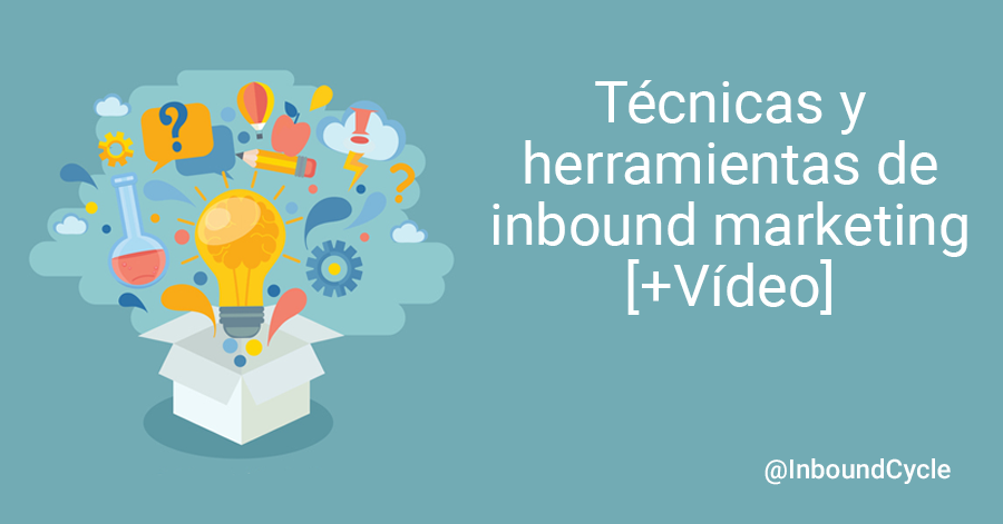 tecnicas y herramientas de inbound marketing