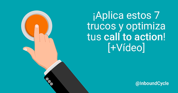 ¡Aplica estos 7 trucos y optimiza tus call to action (botones web)!