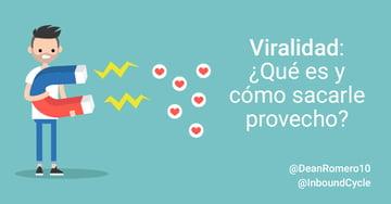 Viralidad: ¿Qué es en el marketing y cómo sacarle provecho?
