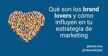 Qué son los brand lovers y cómo influyen en tu estrategia de marketing