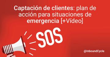 Captación de clientes: plan de acción para situaciones de emergencia