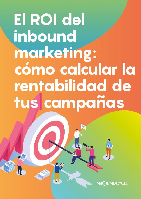 P1 - El ROI del inbound marketing