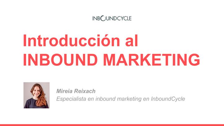 P1 - introducción al inbound MK
