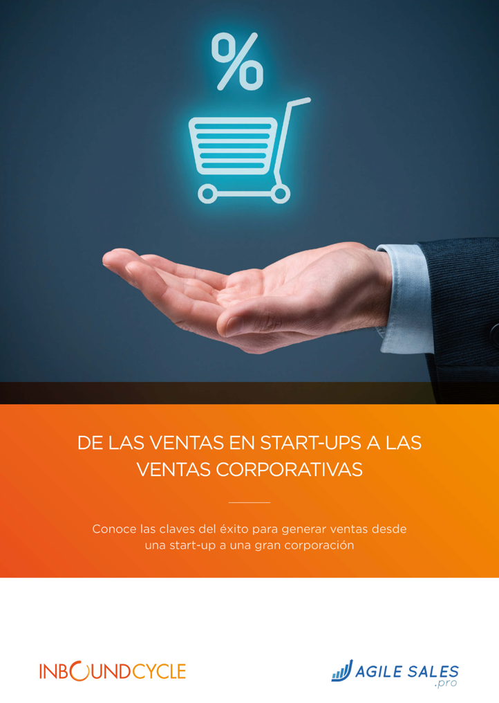 P1 - De las ventas en startups a las ventas corporativas