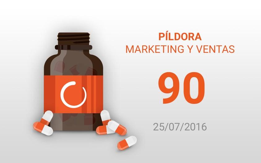 pildora marketing y ventas 90