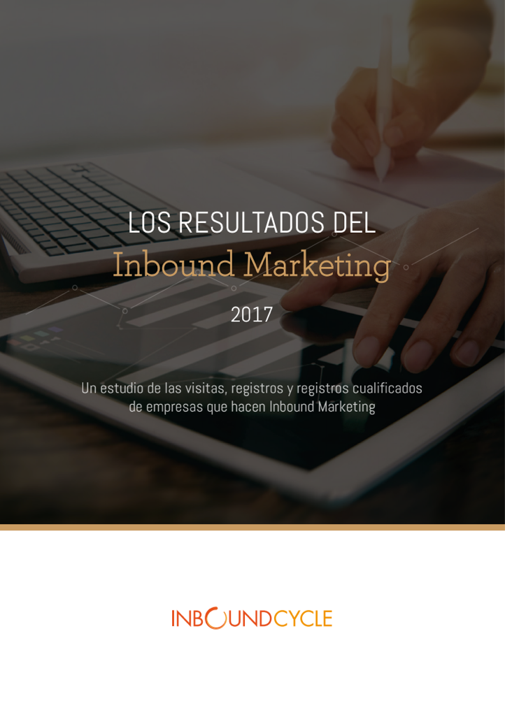 Los resultados del inbound marketing 2017-1