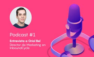 Podcast #1 - El contenido es el rey... ¡y ahora también la marca!