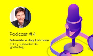 Podcast #4 - ¿Cómo revolucionar a tu equipo de marketing?