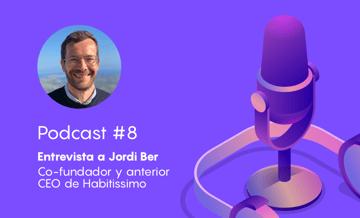 Podcast #8 – ¿Cómo lograr posicionar con éxito un marketplace como Habitissimo?