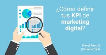 Cómo definir tus KPI de marketing digital