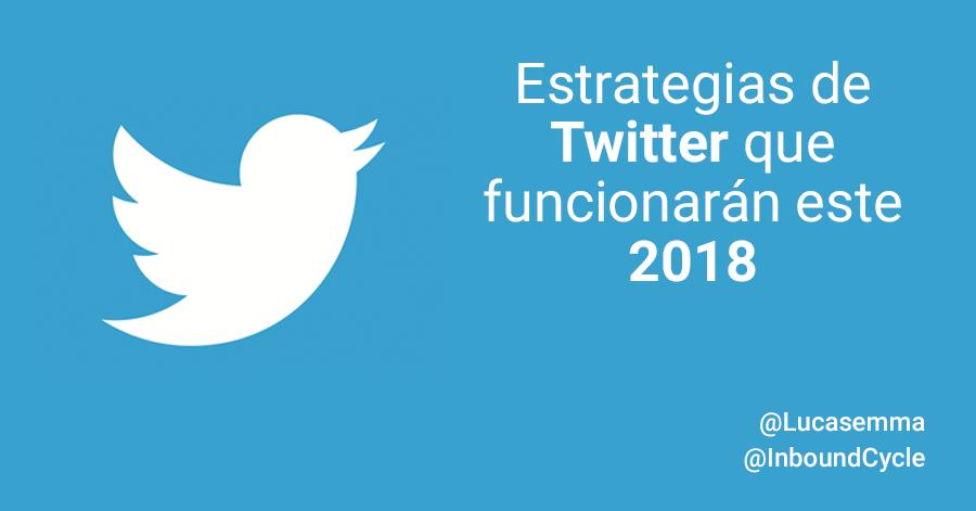 estrategia twitter 2018