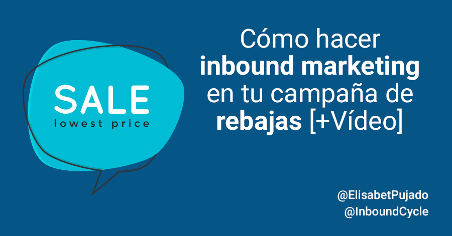 inbound marketing y rebajas