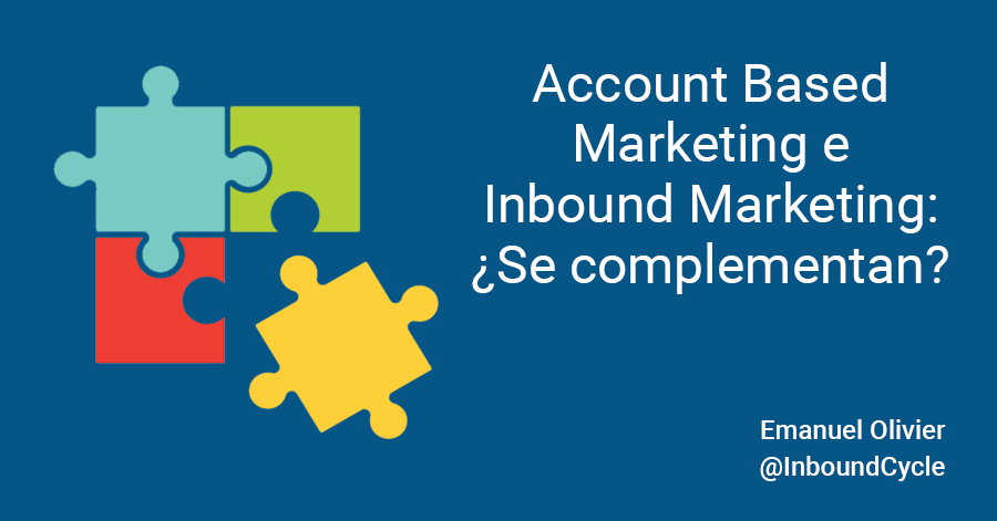 Account based marketing e inbound marketing: ¿se complementan?