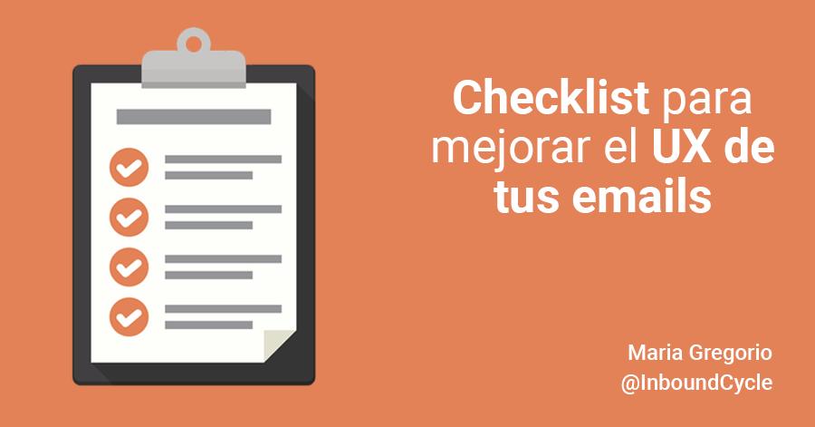 Checklist para mejorar el UX de tus emails