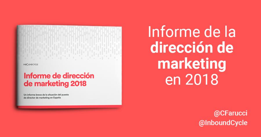 Expertos en marketing: Informe de la dirección de marketing en 2018