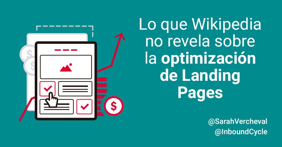 Lo que Wikipedia no revela sobre la optimización de landing pages [+Vídeo]